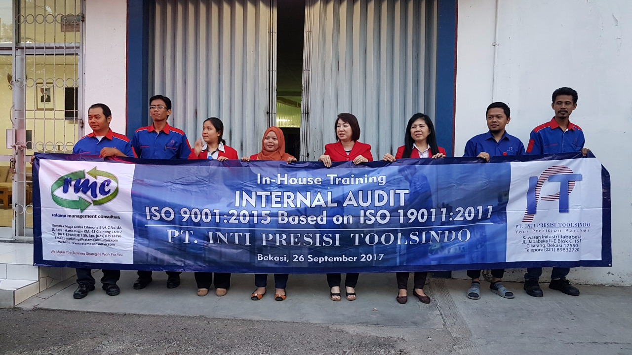 In-House Training Internal Audit ISO 9001:2015 based on ISO 19011:2011 - PT. Inti Presisi Toolsindo