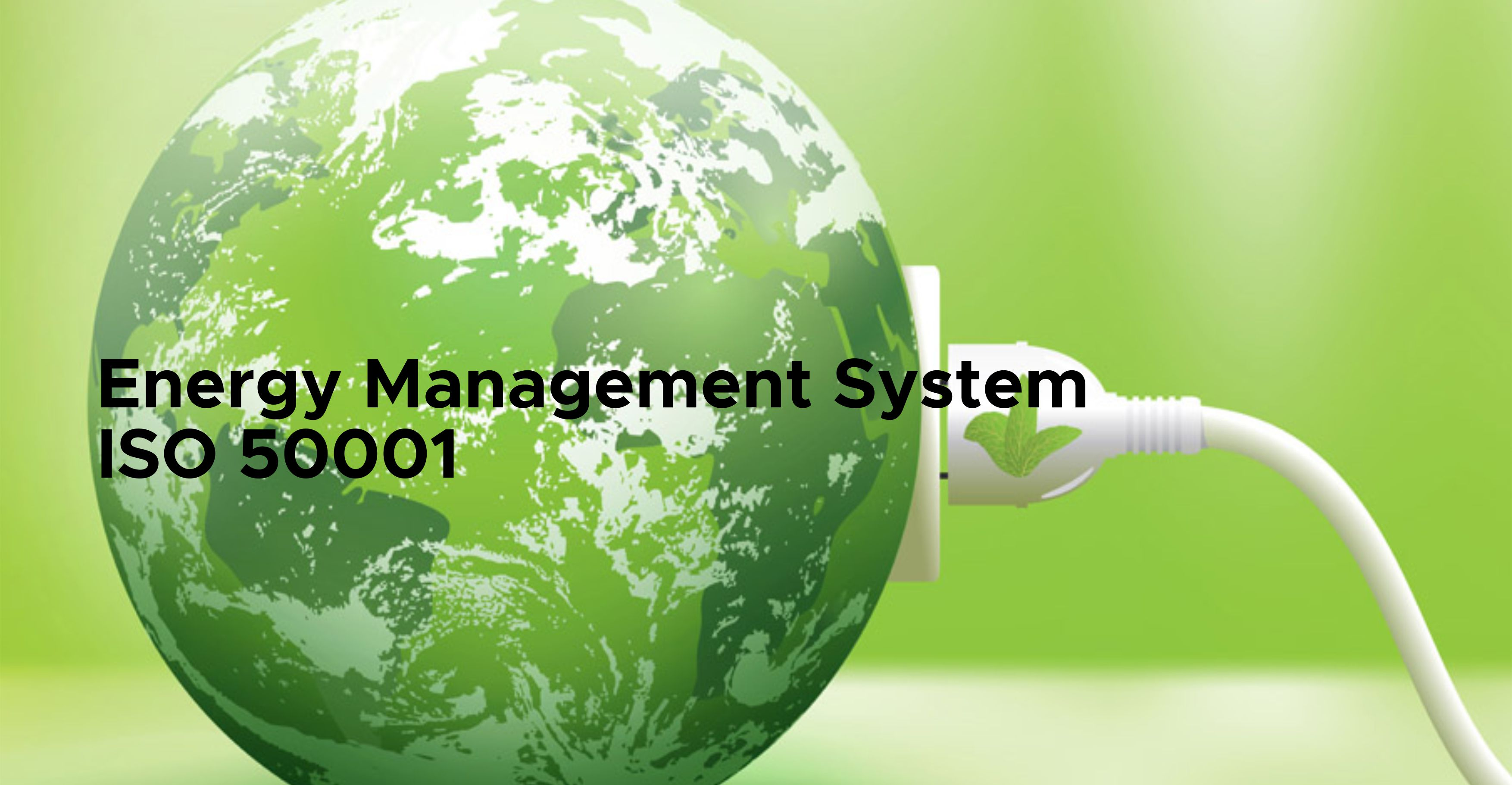 ISO 50001:2018 - Energy Management System